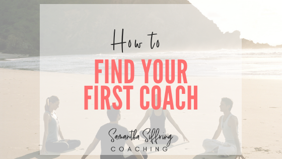 How to Find Your First Coach