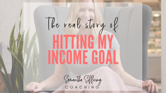 The real story of hitting my income goal