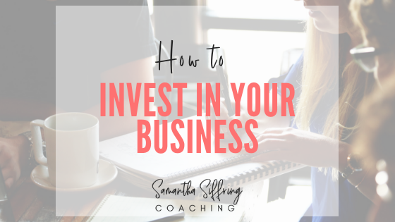 How to Invest In Your Business