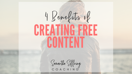 4 Benefits of Creating Free Content