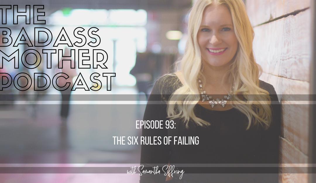 The Six Rules of Failing