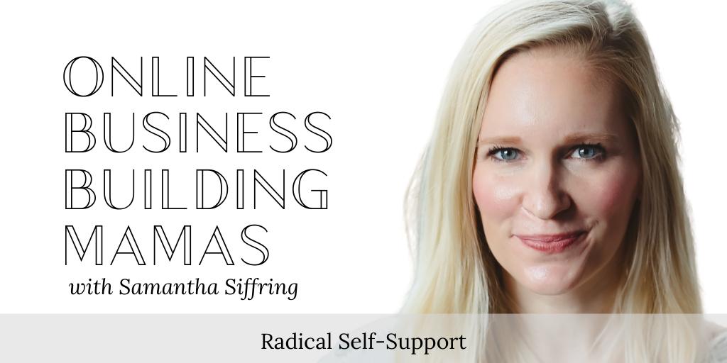 Radical Self-Support