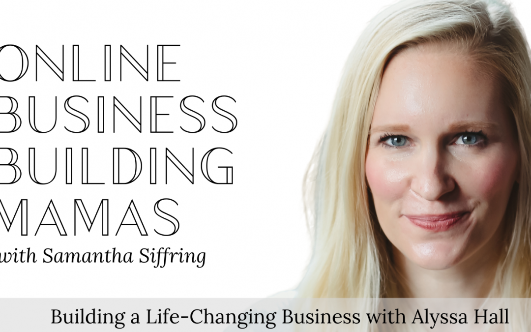 Building a Life-Changing Business