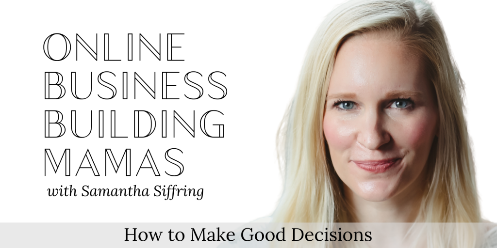 How to Make Good Decisions Podcast Image